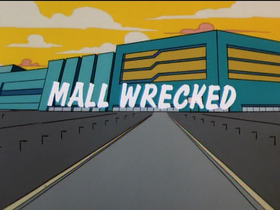 Mall Wrecked