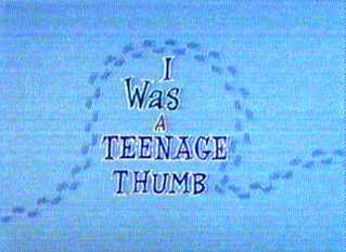 File:I Was a Teenage Thumb.jpg