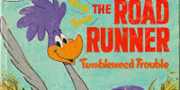 The Road Runner: Tumbleweed Trouble