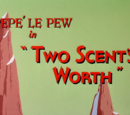 Two Scent's Worth