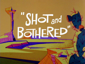 Shot and Bothered-restored