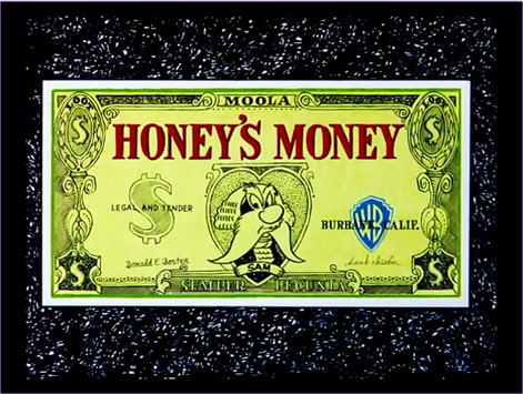 File:Honey's Money.png