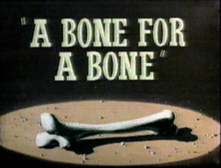 File:A Bone for a Bone title card.png
