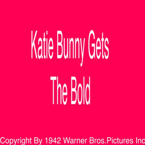 File:480px-Katie Bunny Gets The Bold.jpg