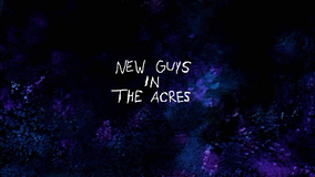 New guys in the acres title card