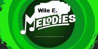 Wile E. Melodies