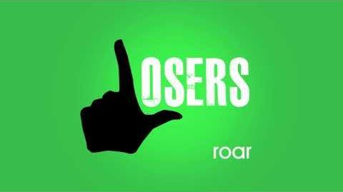 Roar - Losers HD Full Song