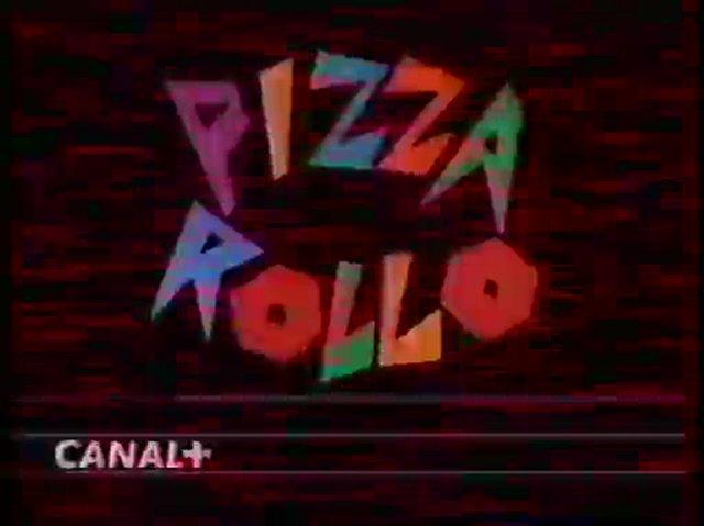 Génerique De L'emission Pizza Rollo 1995 Canal