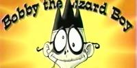 Bobby the Lizard Boy (2000 Nicktoon short)