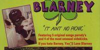 Blarney - It Ain't No Picnic (lost Barney parody)