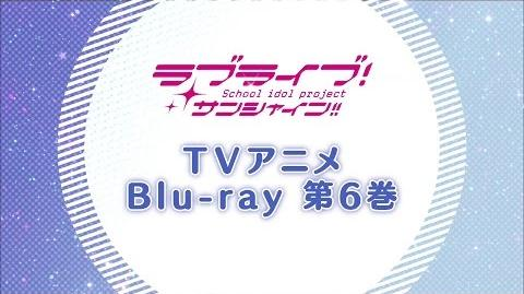 Love Live! Sunshine!! TV Anime BD6 PV