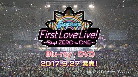 Aqours First LoveLive! ~Step! ZERO to ONE~ PV