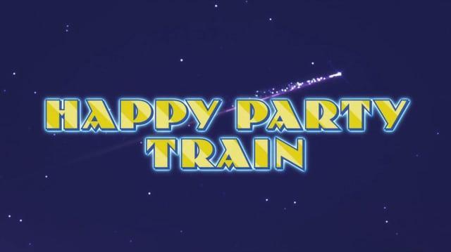 HAPPY PARTY TRAIN