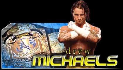 File:International Heavyweight Championship Drew Michaels.jpg