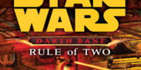 Star Wars: Darth Bane: Rule of Two