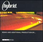 Hybrid - Remix And Additional Production By - Remix