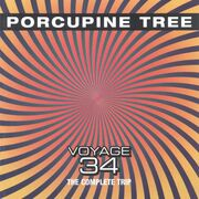 Porcupine Tree - Voyage 34- The Complete Trip
