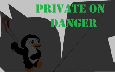 Private on Danger