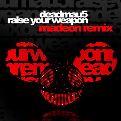 File:Raise Your Weapon (Madeon Remix).jpg