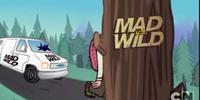 MAD vs. Wild