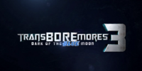 TransBOREmores 3: Dark of the Blue Moon