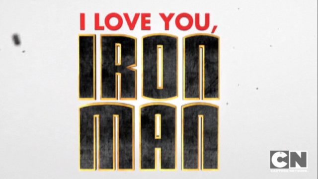 File:I Love You Iron Man! Large Title Sequence.png