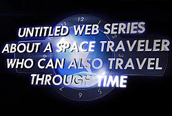 File:Untitled Web Series About A Space Traveler Who Can Also Travel Through Time Logo.jpg