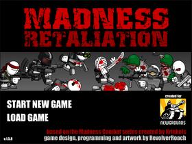 Madness Retaliation