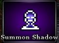 Summon Shadow