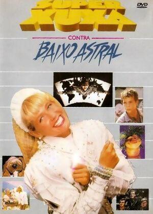 Super Xuxa contra el bajo astral