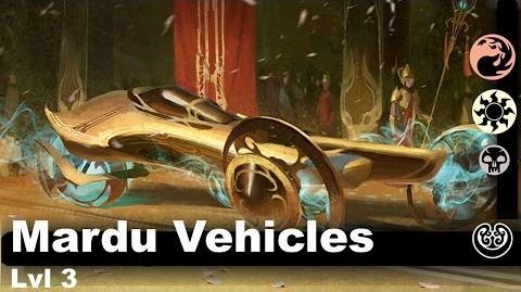 Lvl 3 Mardu Vehicles (Kaladesh only)