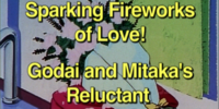 Sparking Fireworks of Love! Godai and Mitaka's Reluctant Recuperation