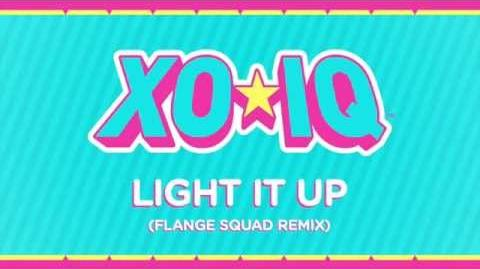 XO-IQ - Light It Up (Flange Squad Remix) Official Audio From the TV Series Make It Pop