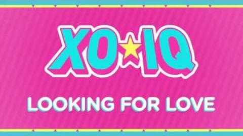 XO-IQ - Looking For Love Official Audio From the TV Series Make It Pop