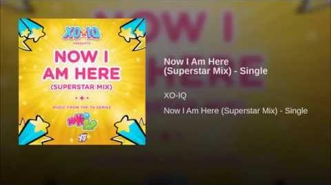 Now I Am Here (Superstar Mix) - Single