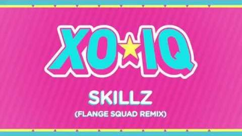 XO-IQ - Skillz (Flange Squad Remix) Official Audio From the TV Series Make It Pop