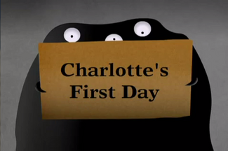 Charlottes first day