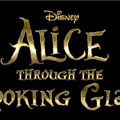 Alice in Wonderland: Through The Looking Glass.