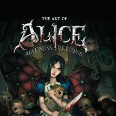 The Art of Alice: Madness Returns.