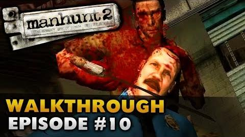 Manhunt 2 (Uncut) - Gameplay Walkthrough - Episode 10 Ritual Cleansing