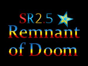 SR2.5 Remnant of Doom Title Screen