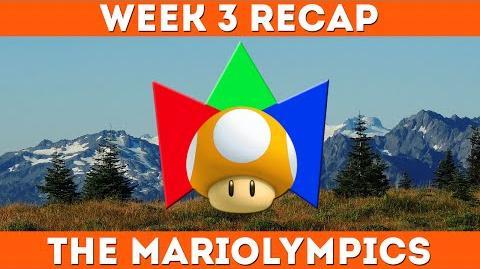 Week 3 RECAP - 2015 Spring Mariolympics