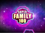 Super Family 100 2017 Main Title
