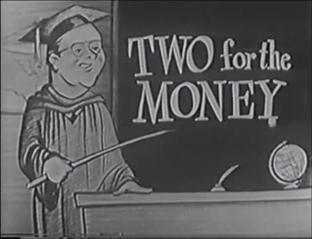 File:TwoForTheMoney2.png