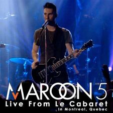 Maroon 5 Live From Le Cabaret