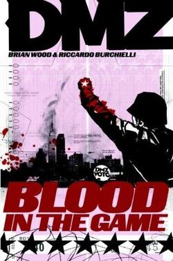 Cover for the DMZ: Blood in the Game Trade Paperback