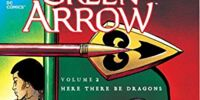 Green Arrow: Here There Be Dragons (Collected)