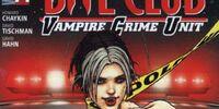 Bite Club: Vampire Crime Unit Vol 1