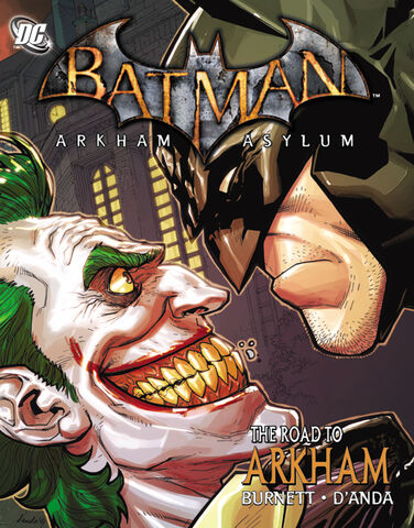 File:Batman Arkham Asylum The Road to Arkham.jpg