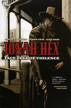 Cover for the Jonah Hex: Face Full of Violence Trade Paperback